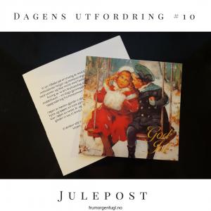 Dagens utfordring #10: Julepost